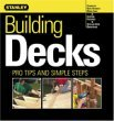 Building Decks (Stanley Complete Projects Made Easy)